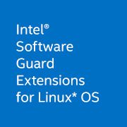 Intel® Software Guard Extensions for Linux* OS
